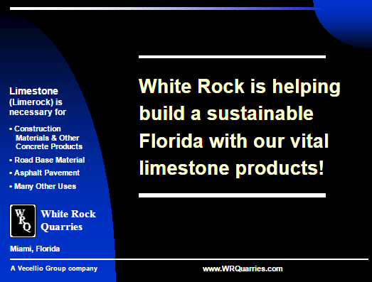 """a presentation slide with the text """"White Rock is helping build a sustainable Florida with our vital limestone products!"""""""